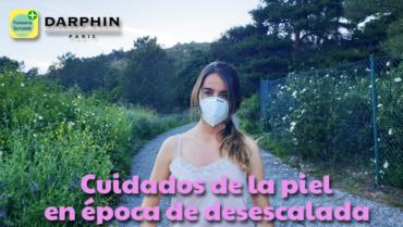 Darphin: Cuidados de la piel en época de desescalada